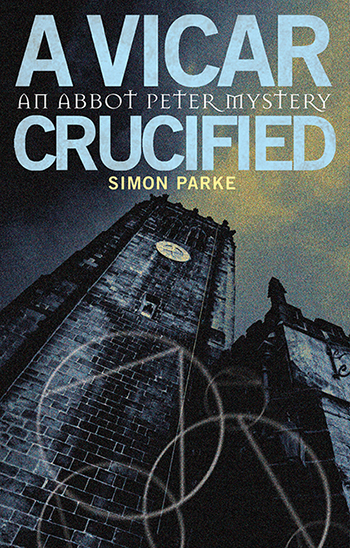 Picture of the cover for A Vicar, Crucified